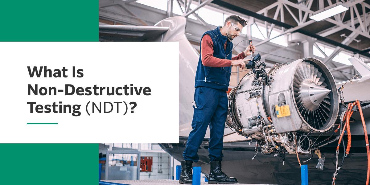 What is non destructive testing?